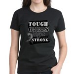 Tough Girls Carcinoid Cancer Women's Dark T-Shirt