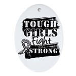 Tough Girls Carcinoid Cancer Ornament (Oval)