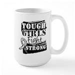 Tough Girls Carcinoid Cancer Large Mug
