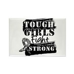 Tough Girls Carcinoid Cancer Rectangle Magnet