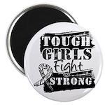 Tough Girls Carcinoid Cancer Magnet