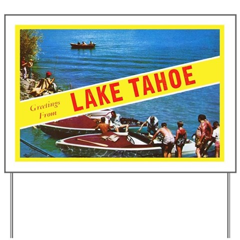 Lake Tahoe Greetings Yard Sign