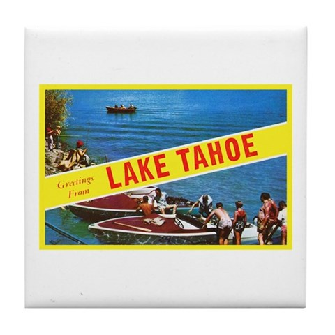 Lake Tahoe Greetings Tile Coaster