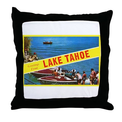 Lake Tahoe Greetings Throw Pillow