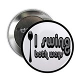 Spork, I Swing Both Ways 2.25&amp;quot; Button (10 pac