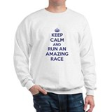 Keep Calm and Run an Amazing Race Sweatshirt