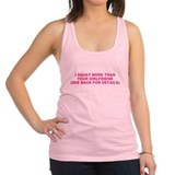 I SQUAT MORE THAN YOUR GIRLFRIEND Racerback Tank T
