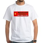 Boycott Red China Buy Made in White T-Shirt