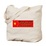 Boycott Red China They Eat Do Tote Bag