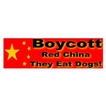 Boycott Red China They Eat Do Bumper Sticker