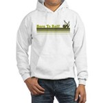 Born To Roll (Bowling) Hooded Sweatshirt