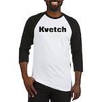 Kvetch Baseball Jersey