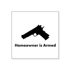 Homeowner is Armed White Sticker