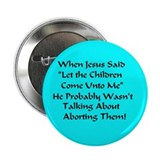 Let the Children Come Unto Me Large Button