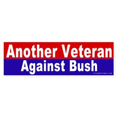 Another Veteran Vs. Bush Bumper Sticker