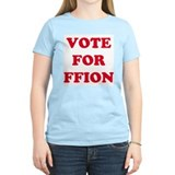 VOTE FOR FFION  Women's Pink T-Shirt