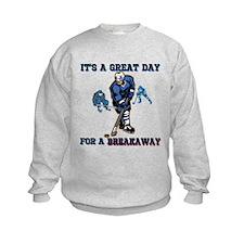 Great Day for a Breakaway Sweatshirt