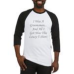 Groomsman Lousy Shirt Baseball Jersey