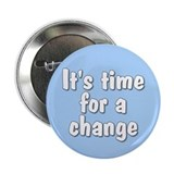 time for change... Button