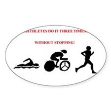 Triathletes do it 3 Times - Rectangle Decal