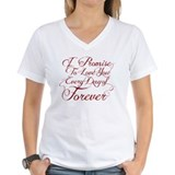 I Promise to Love You Everyday of Forever Shirt