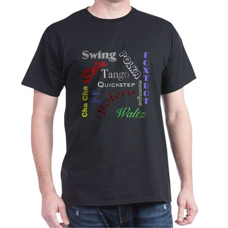 """Dance Everything"" Black T-Shirt"