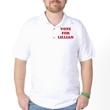 VOTE FOR LILLIAN  T-Shirt