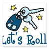 "Lets Roll Square Car Magnet 3"" x 3"""