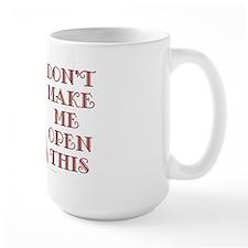 Can 'O Whoop Ass Ceramic Mugs