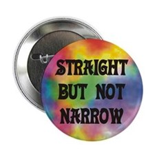 Straight Not Narrow Button