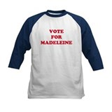 VOTE FOR MADELEINE  Tee