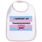 I support my Transgendered Mom Bib