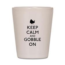 Keep Calm & Gobble On Shot Glass