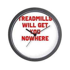 Treadmills will get you nowhere Wall Clock