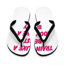 Train like a beast - look like a beauty Flip Flops