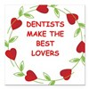"DENTISTS.jpg Square Car Magnet 3"" x 3"""