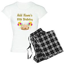 HAPPY 80TH BIRTHDAY Pajamas