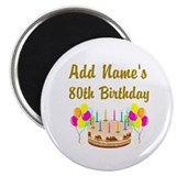 80th birthday 2.25&quot; Round Magnet