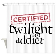 Certified Twilight Addict Shower Curtain