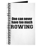 Never Too Much ROWING Journal