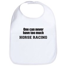 Never Too Much HORSE RACING Bib