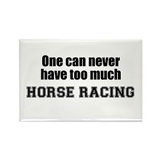 Never Too Much HORSE RACING Rectangle Magnet