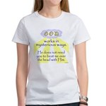 Mysterious Ways Women's T-Shirt