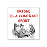 BRIDGE.png Square Sticker 3