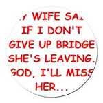BRIDGE.png Round Car Magnet