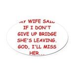 BRIDGE.png Oval Car Magnet