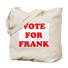 Vote For Frank Tote Bag