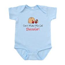 Dont Make Me Call Bestefar Infant Bodysuit