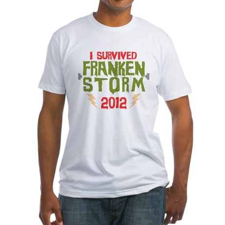 I Survived Frankenstorm Fitted T-Shirt