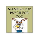 pop psych Square Sticker 3